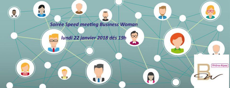 Prochaine soirée Business Woman «Soirée Speed meeting» lundi 22 janvier