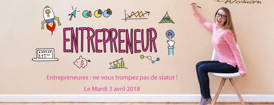 Prochaine soirée mardi 3 avril «Entrepreneures ne vous trompez pas de statut»