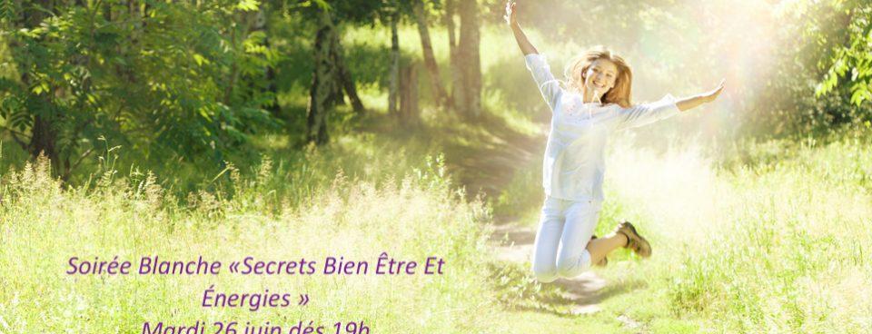 Mardi 26 juin soirée Business Woman «Secrets bien être et énergies»